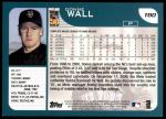2001 Topps Traded #80 T Donne Wall  Back Thumbnail