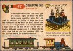 1955 Topps Rails & Sails #97   Sugar Cane Car Back Thumbnail