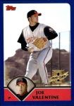 2003 Topps Traded #168 T  -  Joe Valentine First Year Front Thumbnail