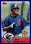 2003 Topps Traded #202 T  -  Ben Francisco First Year Front Thumbnail