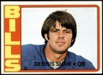 1972 Topps #238  Dennis Shaw  Front Thumbnail