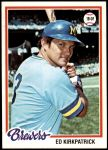 1978 Topps #77  Ed Kirkpatrick  Front Thumbnail