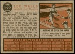 1962 Topps #129 GRN Lee Walls  Back Thumbnail