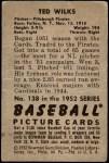 1952 Bowman #138  Ted Wilks  Back Thumbnail
