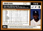 2002 Topps Traded #45 T Omar Daal  Back Thumbnail