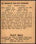 1940 Play Ball #72  Chuck Dressen  Back Thumbnail