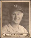 1940 Play Ball #72  Chuck Dressen  Front Thumbnail