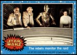 1977 Topps Star Wars #49   The rebels monitor the raid Front Thumbnail