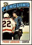 1976 Topps #199  Pierre Larouche  Front Thumbnail
