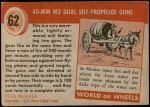 1954 Topps World on Wheels #62   40-mm M2 Dual Self-Propelled Guns Back Thumbnail