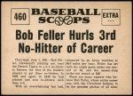 1961 Nu-Card Scoops #460   -  Bob Feller Hurls 3rd No-Hitter of Career Back Thumbnail