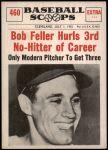 1961 Nu-Card Scoops #460   -  Bob Feller Hurls 3rd No-Hitter of Career Front Thumbnail