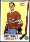1969 Topps #9  Bobby Rousseau  Front Thumbnail