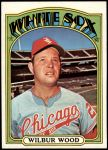 1972 Topps #553  Wilbur Wood  Front Thumbnail